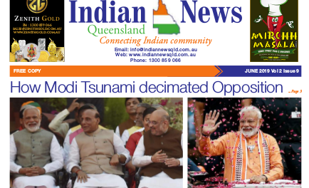 Indian News Queensland – June 2019 Vol 2 Issue 9