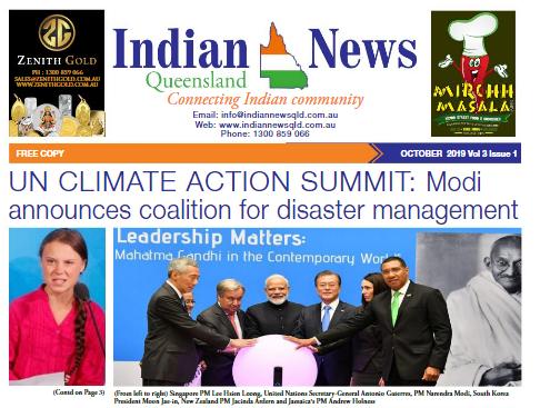 Indian News Queensland – October 2019 Vol 3 Issue 1
