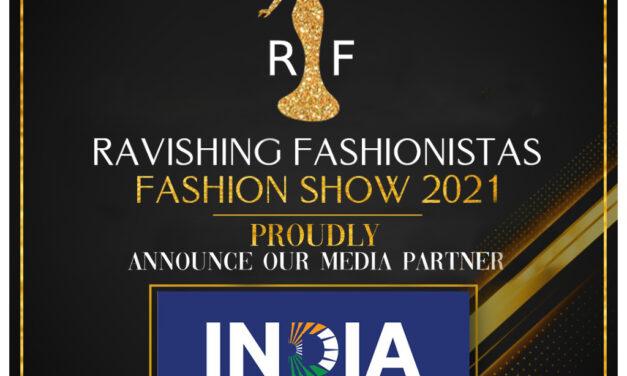 India News is the media partner for Ravishing Fashionistas Fashion Show 2021